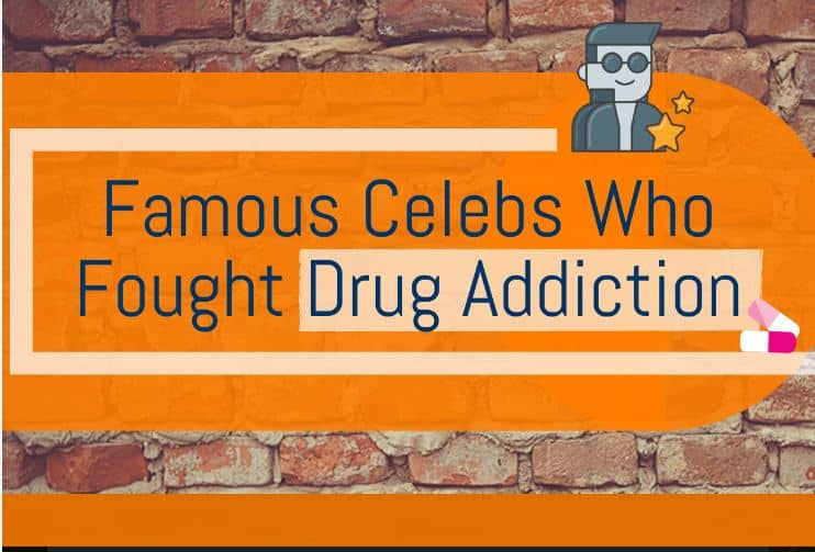 Famous celebs who fought drug addiction – Infographic